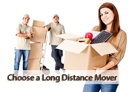 Choosing the right Long Distance Movers