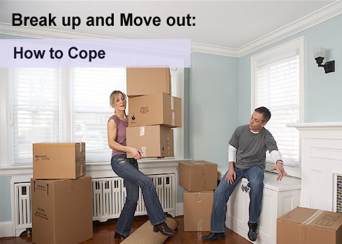 How to Cope with Break up & Move out?