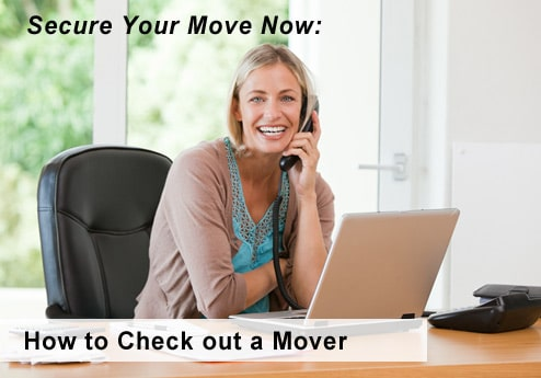 Secure Your Move Now: How to Check out a Mover