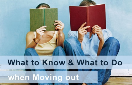 What to Know & What to Do When Moving Out
