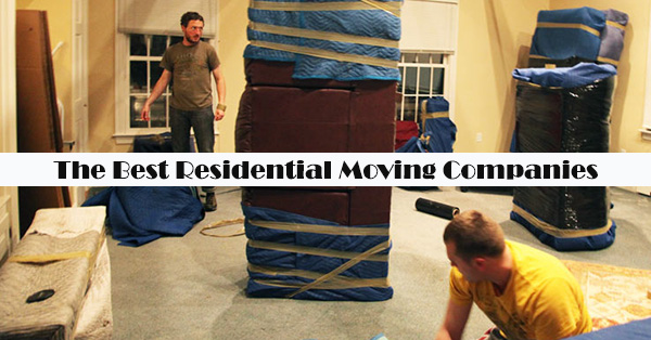 The Best Residential Moving Companies [Services, Reviews, Cost]