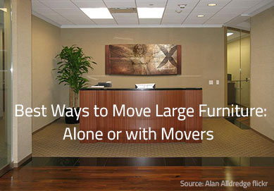 The Simplest Ways to Move Large Furniture Alone or with Movers
