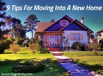 9 Useful Tips for Moving Into A New Home