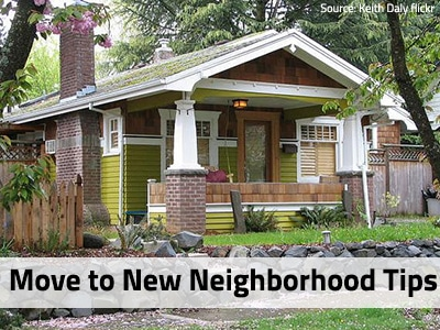 Tips For Moving To A New Neighborhood