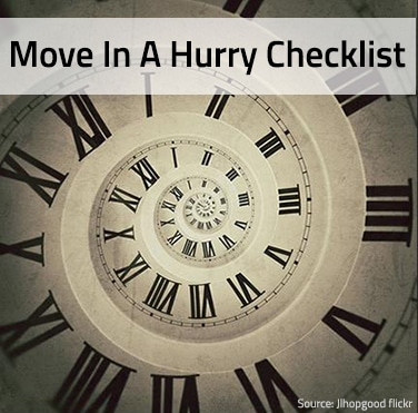 Moving In a Hurry? You Need This Checklist!