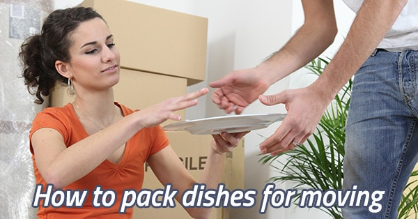 How To Pack Dishes For Moving