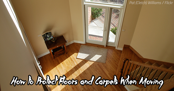 How to Protect Floors and Carpets When Moving