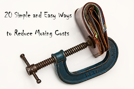 How to reduce moving costs and expenses