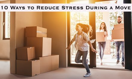 10 Ways to Reduce Stress During a Move