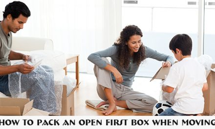 How to Pack an Open First Box When Moving