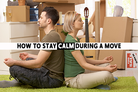How to stay calm during a move
